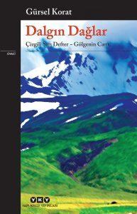Gürsel Korat - Dalgın Dağlar | Dalgın Dağlar