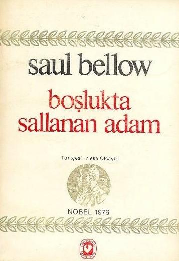 Boşlukta Sallanan Adam | Saul Bellow Boşlukta Sallanan Adam