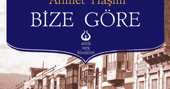 Bize Göre Ahmet Haşim | bize gore ahmet hasim